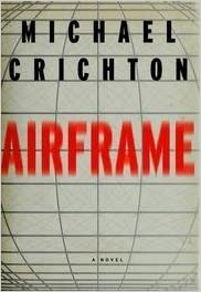 Airframe By: Michael Crichton
