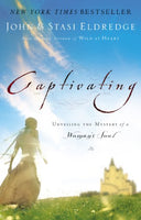 Captivating By: John & Stasi Eldredge