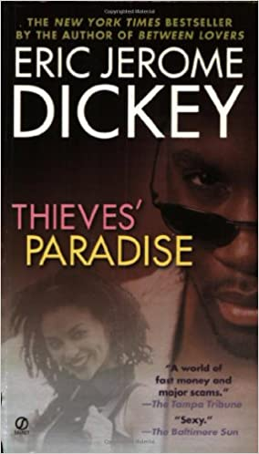 Thieve's Paradise By: Eric Jerome Dickey