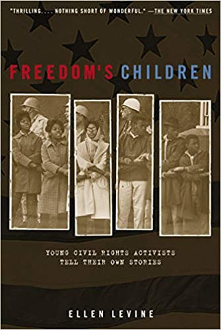 Freedom's Children By: Ellen Levine