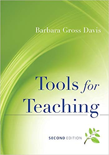 Tools For Teaching By: Barbara Gross Davis