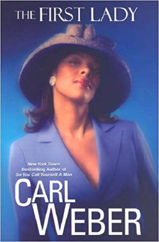 First Lady By: Carl Weber
