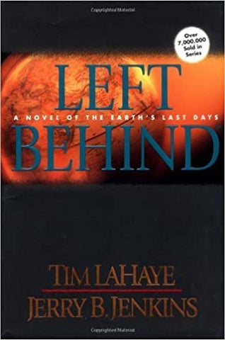 Left Behind By: Tim LaHaye & Jerry B. Jenkins