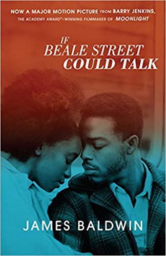If Beale Street Could Talk By: James Baldwin