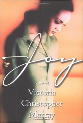 Joy By: Victoria Christopher Murray