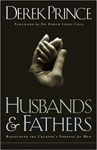 Husbands & Fathers By: Derek Prince