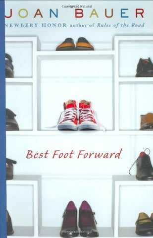 Best Foot Forward By: Joan Bauer