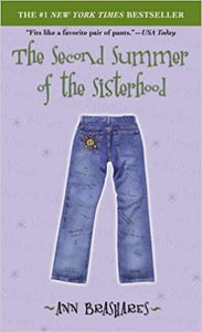 The Second Summer of the Sisterhood By: Ann Brashares