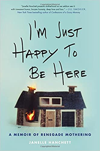 I'm Happy To Be Here By: Janelle Hanchett