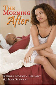 The Morning After By: Kendra Norman-Bellamy & Hank Stewart
