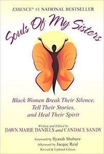 Souls of my Sisters by: Dawn Marie Daniels & Candice Sandy
