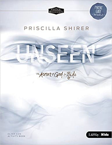 Unseen: The Armor of God for Kids Older Kids Activity Book By: Priscilla Shirer