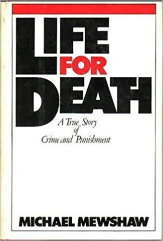 Life For Death By: Michael Mewshaw