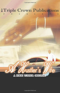 A Hustler's Wife By: Nikki Turner