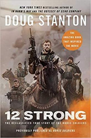 12 Strong By: Doug Stanton