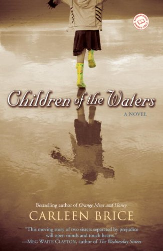Children of the Waters By: Carleen Brice