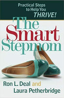 The Smart Stepmom By: Ron Deal & Laura Petherbridge