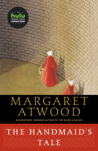 The Handmaid's Take By: Margaret Atwood