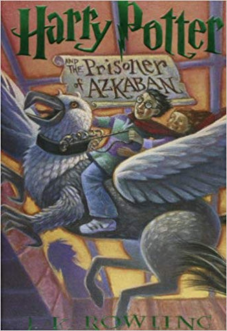 Harry Potter and the Prisoner of Azkaban By: J.K. Rowling
