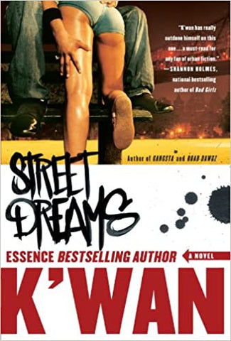 Street Dreams By: K'Wan
