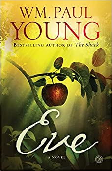 Eve By: WM. Paul Young
