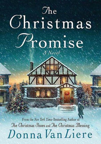 The Christmas Promise By: Donna VanLiere