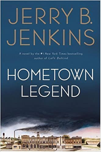 Hometown Legend By: Jerry B. Jenkins