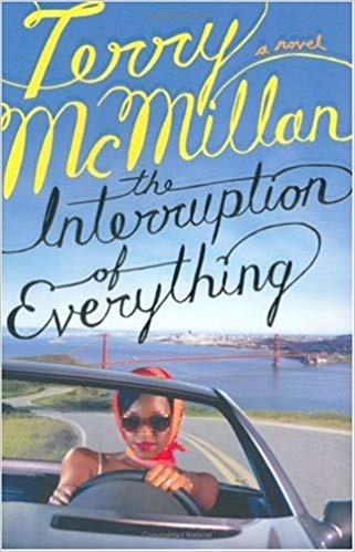 The Interruption of Everything By: Terry McMillan