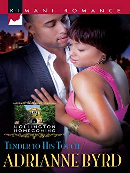 Tender To His Touch By: Adrianne Byrd
