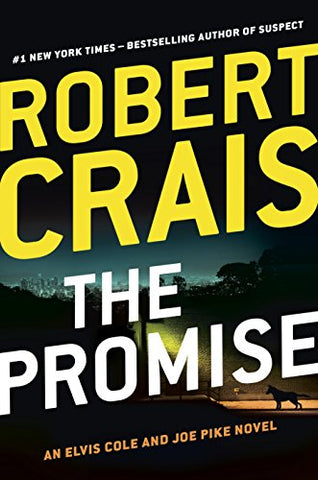 The Promise By: Robert Crais