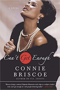 Can't Get Enough By: Connie Briscoe