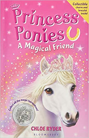 The Princess Ponies By: Chloe Ryder