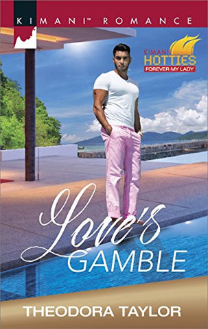 Love's Gamble By: Theodora Taylor