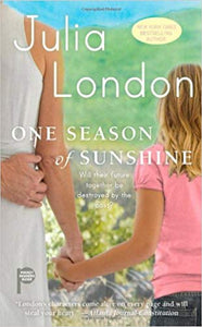 One Season Of Sunshine By: Julia London