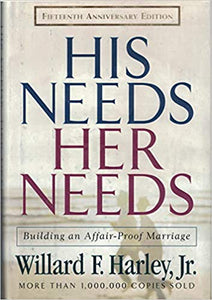His Needs Her Needs By: Willard F. Harley, Jr.