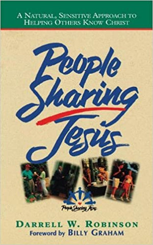 People Sharing Jesus By: Darrell W. Robinson