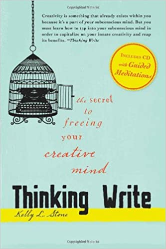 Thinking Write By: Kelly L. Stone