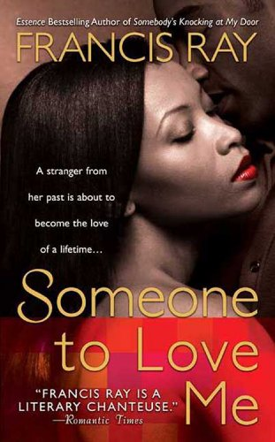 Someone to Love Me By: Francis Ray