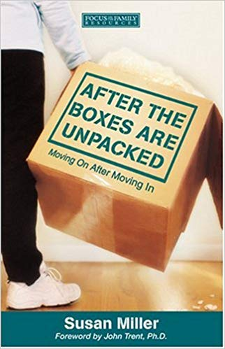 After The Boxes Are Unpacked By: Susan Miller