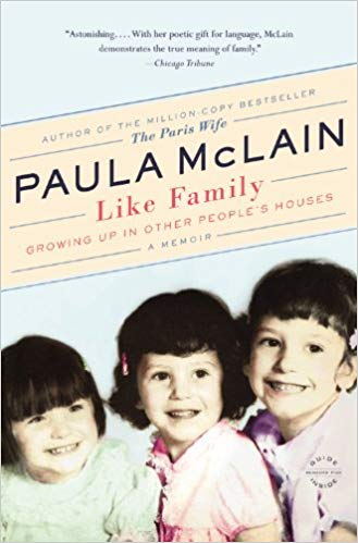 Like Family By: Paula McClain
