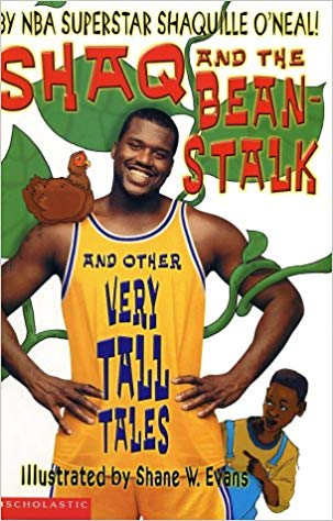 Shaq & The Beanstalk By: Shaq