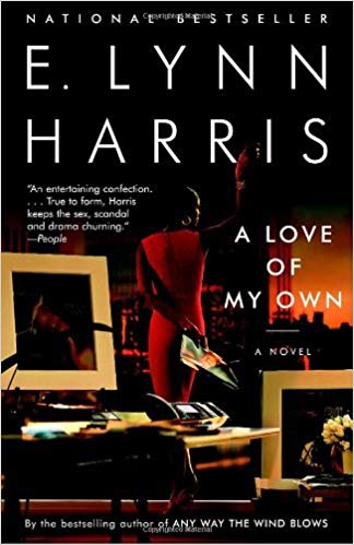 A Love of My Own By: E. Lynn Harris