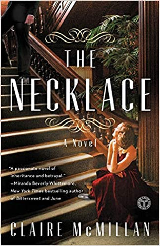 The Necklace By: Claire McMillian