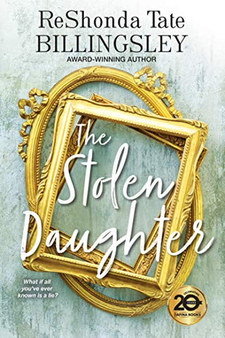 The Stolen Daughter By: ReShonda Tate Billingsley