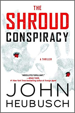 The Shroud Conspiracy By: John Heubusch