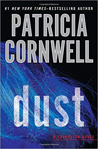 Dust By: Patricia Cornwell