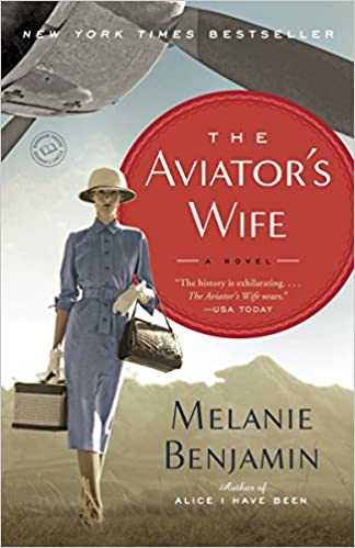 The Aviator's Wife By: Melanie Benjamin