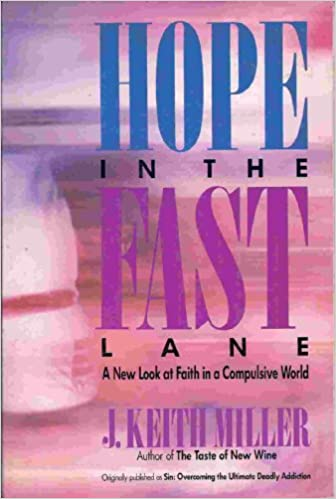 Hope In The Fast Lane By: J. Keith Miller