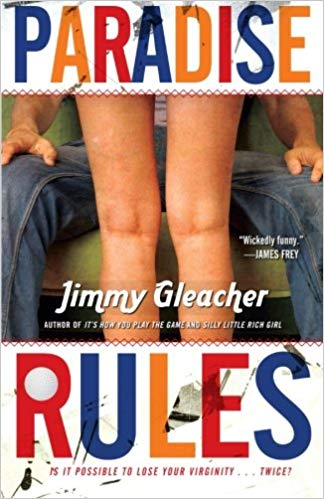 Paradise Rules By: Jimmy Gleacher