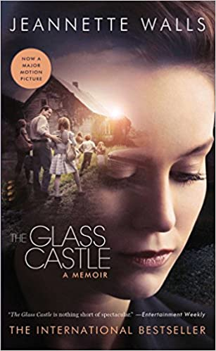 The Glass Castle By: Jeanette Walls